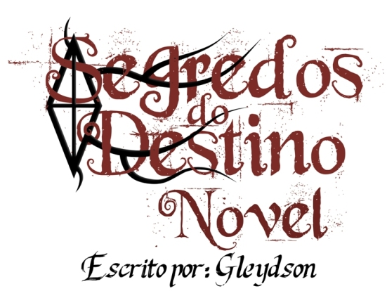 Segredos do Destino Novel - Gleydson - Cópia